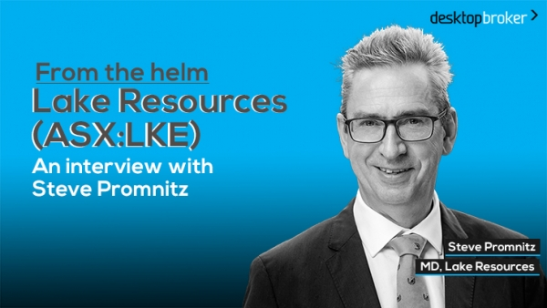 From the helm: Lake Resources' (ASX:LKE) MD, Steve Promnitz